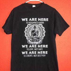 We Are Here to Heal Not Harm Medium Black Tshirt